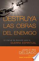 Libro de Destruya Las Obras Del Enemigo