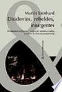 Libro de Disidentes, Rebeldes, Insurgentes