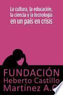 Libro de La Cultura, La Educación, La Ciencia Y La Tecnología En Un País En Crisis
