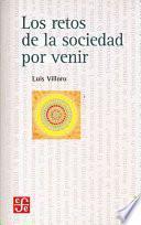 Libro de Los Retos De La Sociedad Por Venir
