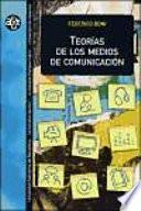 Libro de Teorías De Los Medios De Comunicación