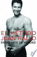 Libro de El Método De Juan Rallo. Entréname De Verdad