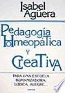 Libro de Pedagogía Homeópatica Y Creativa