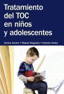 Libro de Tratamiento Del Toc En Niños Y Adolescentes
