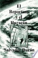 Libro de El Reportero Y El Huracán
