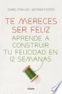 Libro de Te Mereces Ser Feliz