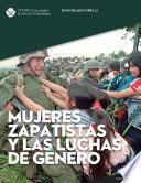 Libro de Mujeres Zapatistas Y Las Luchas De Género