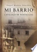 Libro de Mi Barrio. Madrid 1964   1968