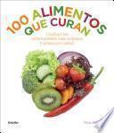 Libro de 100 Alimentos Que Curan