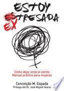 Libro de Estoy Ex Tresada