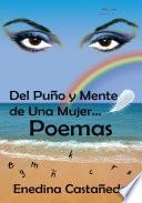 Libro de Del Puño Y Mente De Una Mujer… Poemas