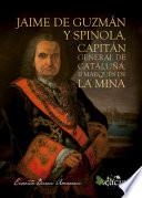 Libro de Jaime De Guzmán Y Spinola, Capitán General De Cataluña, Ii Marqués De La Mina