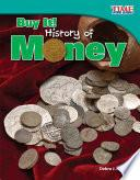 Libro de ¡cómpralo! Historia Del Dinero (buy It! History Of Money)