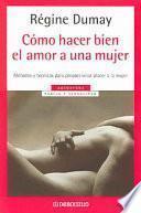 Libro de Como Hacer Bien El Amor A Una Mujer