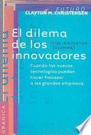 Libro de El Dilema De Los Innovadores