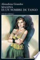 Libro de Malena Es Un Nombre De Tango