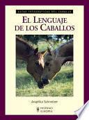 Libro de El Lenguaje De Los Caballos