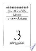 Libro de México Y Sus Revoluciones