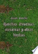 Libro de Ranchos, Travesías, Monarcas Y Otras Hierbas