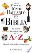 Libro de Donde Hallarlo En La Biblia Edición Compacta
