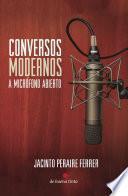Libro de Conversos Modernos A Micrófono Abierto