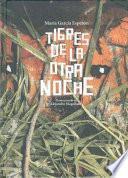 Libro de Tigres De La Otra Noche