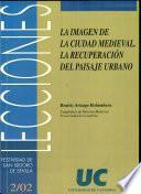Libro de La Imagen De La Ciudad Medieval