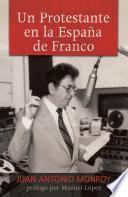 Libro de Un Protestante En La España De Franco