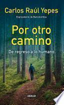 Libro de Por Otro Camino