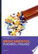 Libro de Medicamentos, Placebos Y Fraudes