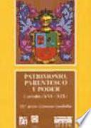 Libro de Patrimonio, Parentesco Y Poder