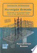 Libro de Construcción De Estructuras De Hormigón Armado Adaptado A Las Instrucciones Eme,efhe,ncse Y Cte (4a Edición)