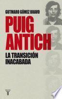 Libro de Puig Antich. La Transición Inacabada