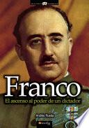 Libro de Franco, El Ascenso Al Poder De Un Dictador