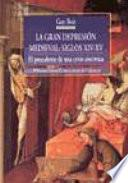 Libro de La Gran Depresión Medieval, Siglos Xiv Xv
