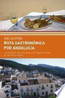 Libro de Ruta Gastrónomica Por Andalucía