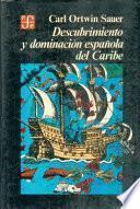 Libro de Descubrimiento Y Dominación Española Del Caribe