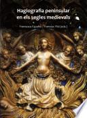 Libro de Hagiografia Peninsular En Els Segles Medievals