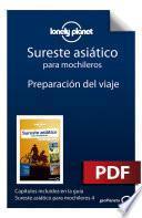 Libro de Sureste Asiático Para Mochileros 4_1. Preparación Del Viaje