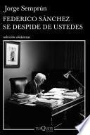 Libro de Federico Sánchez Se Despide De Ustedes