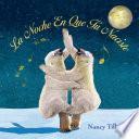 Libro de La Noche En Que Tú Naciste (on The Night You Were Born)