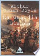 Libro de La Guardia Blanca