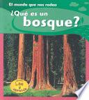 Libro de Qué Es Un Bosque?