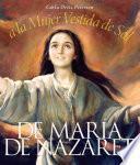 Libro de De María De Nazareth A La Mujer Vestida De Sol