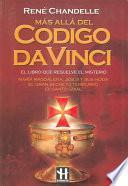 Libro de Mas Alla Del Codigo Da Vinci