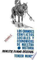 Libro de Los Grandes Conflictos Sociales Y Económicos De Nuestra Historia