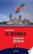 Libro de El Deshielo: Apuntes Del Paraíso