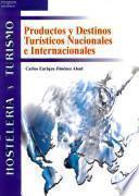 Libro de Productos Y Destinos Turísticos Nacionales E Internacionales