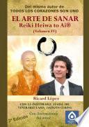 Libro de El Arte De Sanar Reiki Heiwa To Ai ® (volumen Iv)