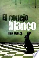 Libro de El Conejo Blanco / The White Rabbit
